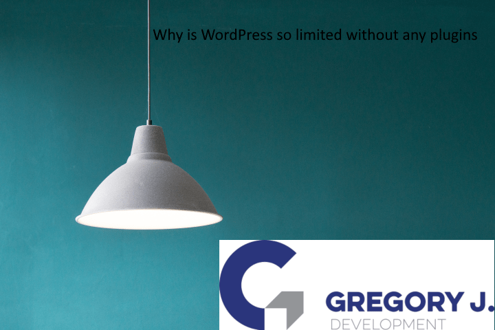 You are currently viewing Why is WordPress so limited without having any plugins