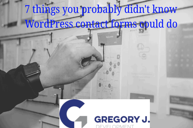 Read more about the article 7 things you probably didn't know WordPress contact forms could do