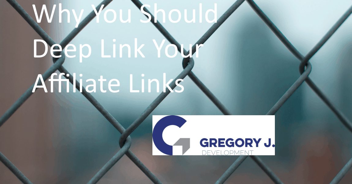 You are currently viewing Why You Should Deep Link Your Affiliate Links